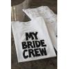 MY BRIDE CREW DETAYLI BASKILI GELİN TİŞORT
